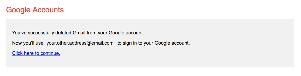 Google accounts message confirming Gmail has been deleted.