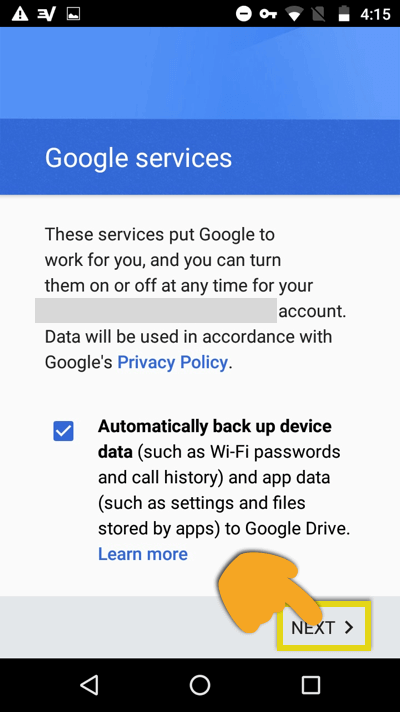 "Google services notice with ""Next"" button highlighted"
