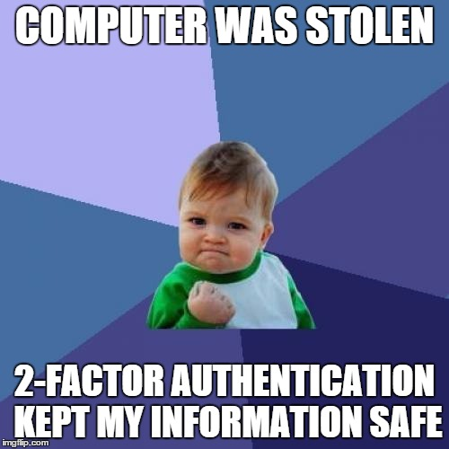 always use 2-factor authentication