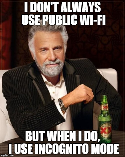 Browse incognito over public wifi
