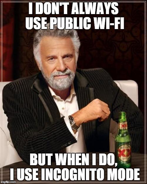 Browse incognito over public wifi