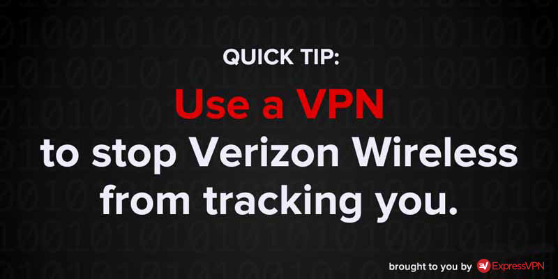 use a vpn to stop verizon wireless from tracking you
